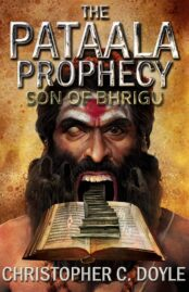 The Pataala Prophecy - The Son of Bhrigu, book cover design for Christopher C Doyle